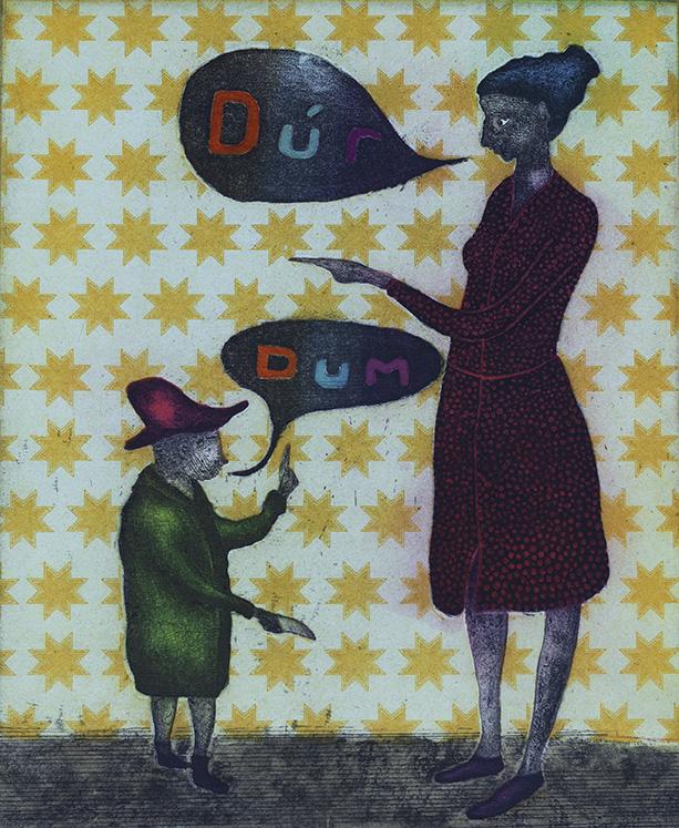 Dúr Dum, 33 x 28 cm, Etching, 2015